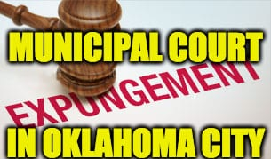 Expunging Deferred Sentences in Oklahoma Municipal Courts