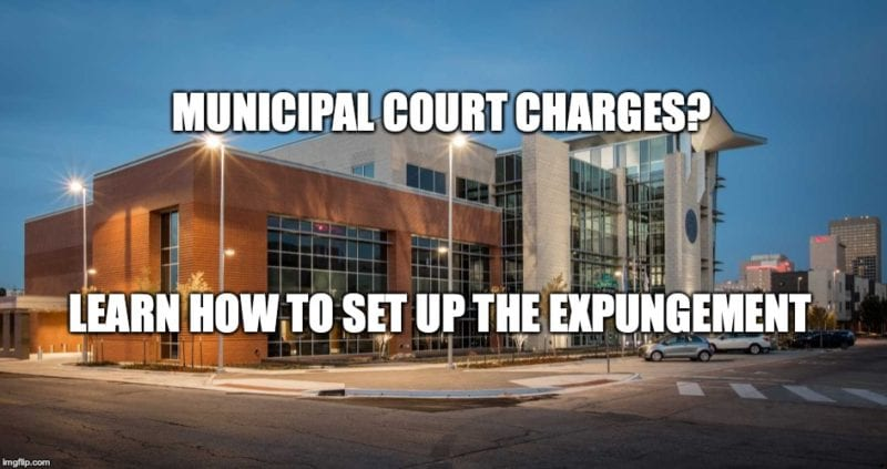 Municipal Court Expungements in Oklahoma